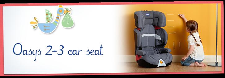 Oasys 2-3 car seat